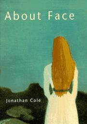 Cover of: About face | Jonathan Cole
