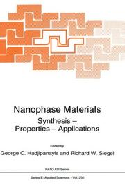 Cover of: Nanophase materials, synthesis, properties, applications by NATO Advanced Study Institute on Nanophase Materials, Synthesis, Properties, Applications (1993 Kerkyra, Greece)