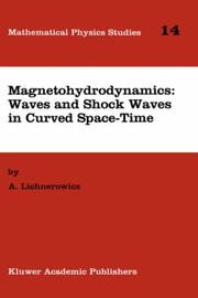 Cover of: Magnetohydrodynamics--waves and shock waves in curved space-time