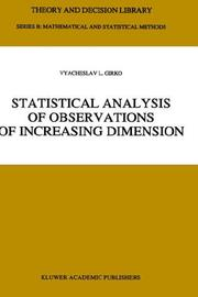 Cover of: Statistical analysis of observations of increasing dimension