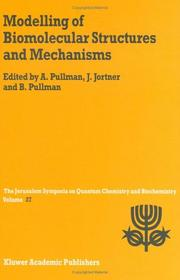 Modelling of Biomolecular Structures and Mechanisms (Jerusalem Symposia) by