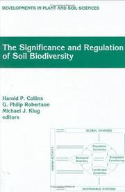 Cover of: The significance and regulation of soil biodiversity