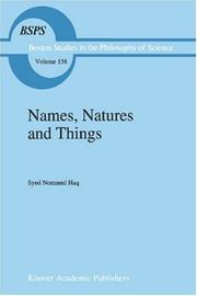 Cover of: Names, Natures and Things - The Alchemist Jabir ibn ayyan and his | Syed Nomanul Haq