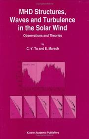 Cover of: MHD structures, waves and turbulence in the solar wind | C.-Y Tu
