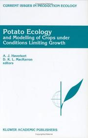 Cover of: Potato ecology and modelling of crops under conditions limiting growth | International Potato Modeling Conference (2nd 1994 Wageningen, Netherlands)