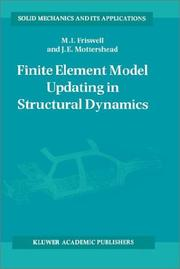 Cover of: Finite element model updating in structural dynamics | M. I. Friswell