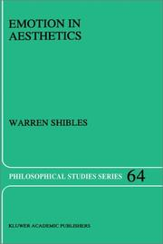 Cover of: Emotion in aesthetics | Warren A. Shibles