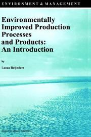 Cover of: Environmentally improved production processes and products