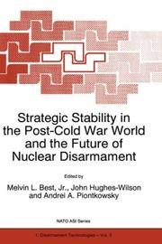 Cover of: Strategic stability in the post-cold war world and the future of nuclear disarmament |