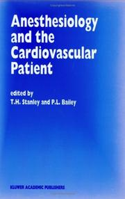 Cover of: Anesthesiology and the cardiovascular patient |