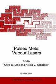 Pulsed metal vapour lasers by NATO Advanced Research Workshop (ARW) on Pulsed Metal Vapour Lasers, Physics and Emerging Applications in Industry, Medicine, and Science (1995 University of St. Andrews)