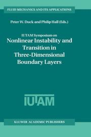 Cover of: IUTAM Symposium on Nonlinear Instability and Transition in Three-Dimensional Boundary Layers