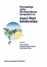 Cover of: Proceedings of the 9th International Symposium on Insect-Plant Relationships | International Symposium on Insect-Plant Relationships (9th 1995 Gwatt, Switzerland)