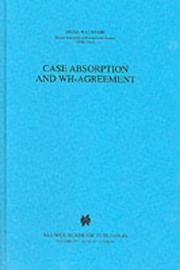 Cover of: Case absorption and WH-agreement