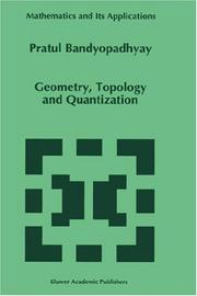 Cover of: Geometry, topology, and quantization