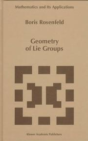 Geometry of Lie Groups  (Mathematics and Its Applications (Kluwer Academic Publishers), Vol. 393)