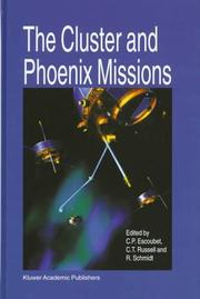 Cover of: The Cluster and Phoenix Missions |