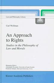 Cover of: approach to rights | Carl Wellman