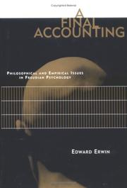 A Final Accounting: Philosophical and Empirical Issues in Freudian Psychology