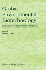 Cover of: Global Environmental Biotechnology | D.L. Wise