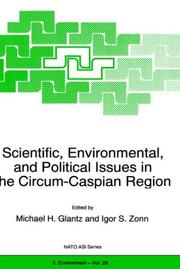 Cover of: Scientific, environmental, and political issues in the Circum-Caspian region