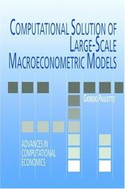 Cover of: Computational solution of large-scale macroeconometric models
