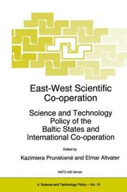 East-West Scientific Co-operation: Science and Technology Policy of the Baltic States and International Co-operation (NATO Science Partnership Sub-Series: 4:)