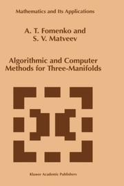 Cover of: Algorithmic and computer methods for three-manifolds