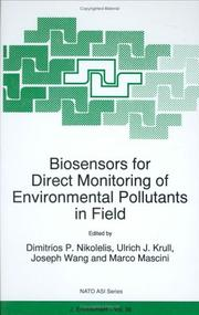 Cover of: Biosensors for Direct Monitoring of Environmental Pollutants in Field (NATO Science Partnership Sub-Series: 2:) |