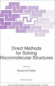 Cover of: Direct Methods for Solving Macromolecular Structures | S. Fortier