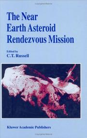 Cover of: The Near Earth Asteroid Rendezvous Mission | C.T. Russell