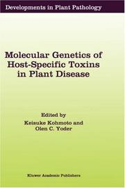 Cover of: Molecular Genetics of Host-Specific Toxins in Plant Disease (Developments in Plant Pathology) |
