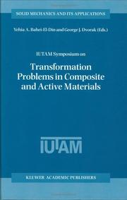 Cover of: IUTAM Symposium on Transformation Problems in Composite and Active Materials (Solid Mechanics and Its Applications) |