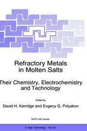 Cover of: Refractory Metals in Molten Salts Their Chemistry, Electrochemistry and Technology (NATO Science Partnership Sub-Series: 3:) |