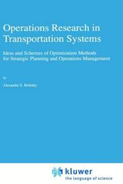 Cover of: Operations research in transportation systems | Alexander S. Belenky