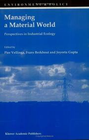 Cover of: Managing a Material World - Perspectives in Industrial Ecology (Environment & Policy) |