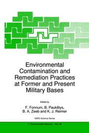 Cover of: Environmental contamination and remediation practices at former and present military bases |