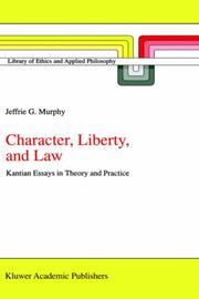 Cover of: Character, liberty, and law