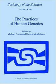 Cover of: The Practices of Human Genetics (Sociology of the Sciences Yearbook) |