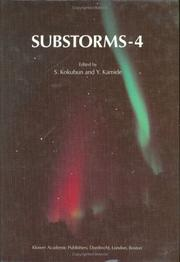 Cover of: Substorms-4 | International Conference on Substorms (4th 1998 Hamana Lake, Japan)