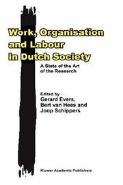 Cover of: Work, Organisation and Labour in Dutch Society |