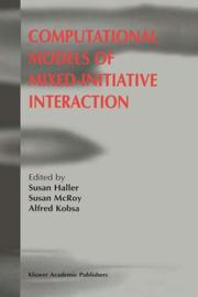 Cover of: Computational Models of Mixed-Initiative Interaction |