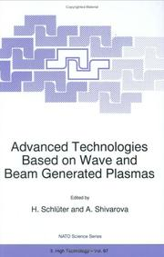 Cover of: Advanced Technologies Based on Wave and Beam Generated Plasmas (NATO Science Partnership Sub-Series: 3:) |