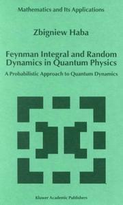 Cover of: Feynman integral and random dynamics in quantum physics