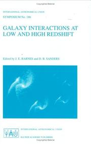Cover of: Galaxy interactions at low and high redshift: proceedings of the 186th Symposium of the International Astronomical Union, held at Kyoto, Japan, 26-30 August 1997