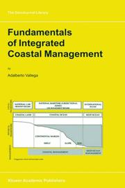 Cover of: Fundamentals of Integrated Coastal Management (GeoJournal Library) | A. Vallega
