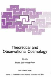 Cover of: Theoretical and Observational Cosmology (NATO Science Series C: (closed)) | Marc LachiГЁze-Rey
