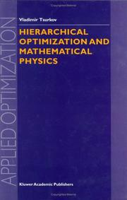 Cover of: Hierarchical Optimization and Mathematical Physics (APPLIED OPTIMIZATION Volume 37)