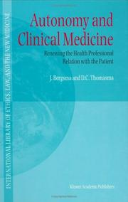 Cover of: Autonomy and clinical medicine