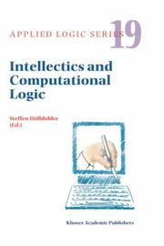 Cover of: Intellectics and Computational Logic - Papers in Honor of Wolfgang Bibel (Applied Logic Series) | Steffen Hölldobler